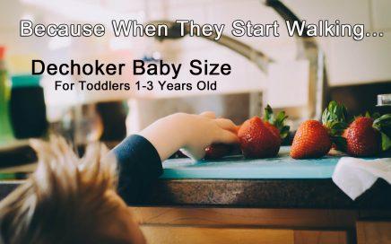 Dechoker Baby Sized