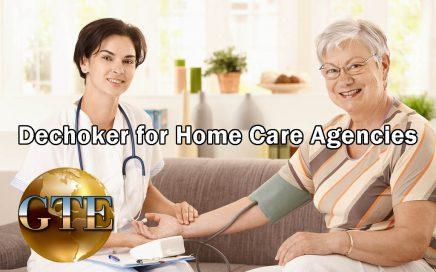 Dechoker for Home Care Agencies