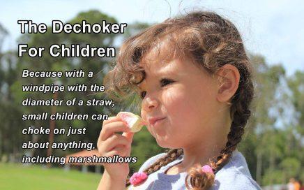 Dechoker for Children