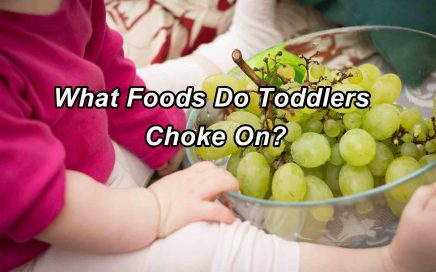 What Foods Do Toddlers Choke On?