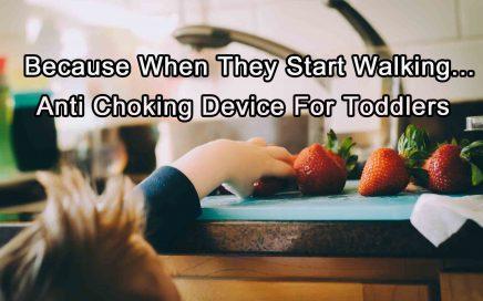 Anti Choking Device - Toddlers